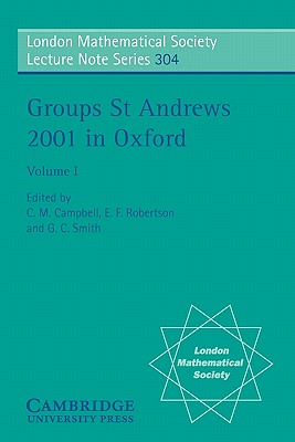 Image for Groups St. Andrews 2001 in Oxford (London Mathematical Society Lecture Note Series)