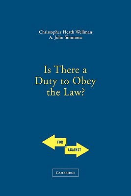 Image for Is There a Duty to Obey the Law? (For and Against)