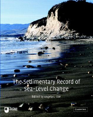 The Sedimentary Record of Sea-Level Change, Coe, Angela L.; Bosence, Dan W. J.; Church, Kevin D.; Flint, Stephen S.; Howell, John A.; Wilson, R. Chris L.