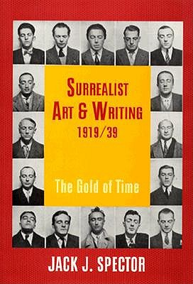 Image for SURREALIST ART & WRITING 1919/39: The Gold of Time