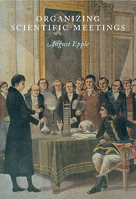 Image for ORGANIZING SCIENTIFIC MEETINGS
