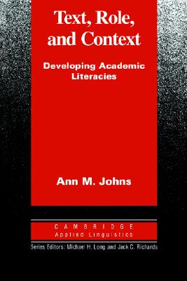 Image for Text, Role and Context  Developing Academic Literacies