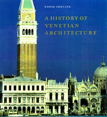 Image for A History of Venetian Architecture