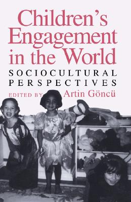 Children's Engagement in the World: Sociocultural Perspectives