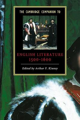 The Cambridge Companion to English Literature, 1500-1600 (Cambridge Companions to Literature)
