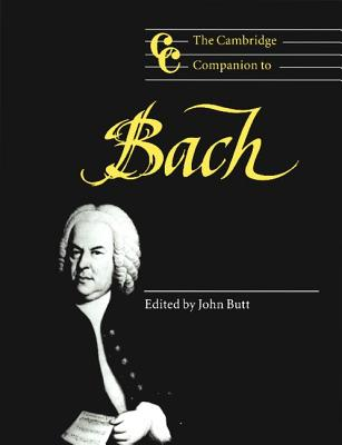 Image for The Cambridge Companion to Bach (Cambridge Companions to Music)
