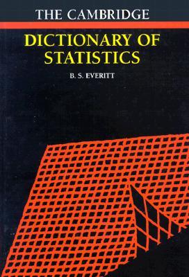 Cambridge Dictionary of Statistics, Everitt, Brian S.