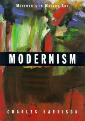 Image for MODERNISM (Movements in Modern Art)