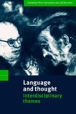 Image for Language and Thought: Interdisciplinary Themes