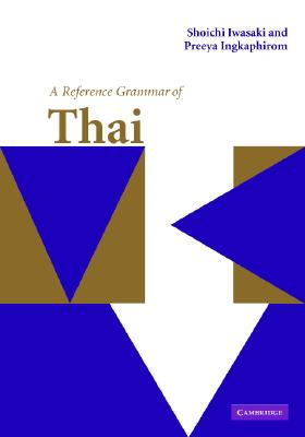 Image for A Reference Grammar of Thai (Reference Grammars)