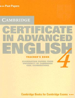 Image for Cambridge Certificate in Advanced English 4 Teacher's book