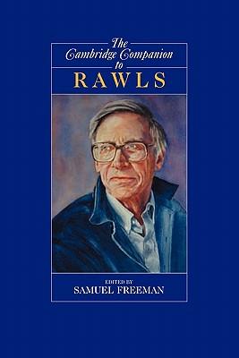 The Cambridge Companion to Rawls (Cambridge Companions to Philosophy)