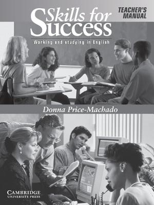 Skills for Success Teacher's Manual: Working and Studying in English, Price-Machado, Donna