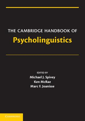 Image for The Cambridge Handbook of Psycholinguistics (Cambridge Handbooks in Psychology)