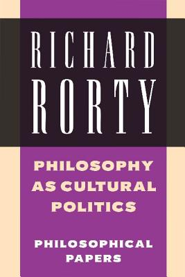 Philosophy as cultural politics, Rorty, Richard