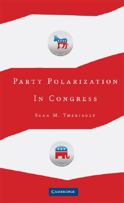 Party Polarization in Congress, Theriault, Sean M.