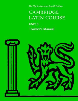 Image for Cambridge Latin Course Unit 3 Teacher's Manual North American edition (North American Cambridge Latin Course)