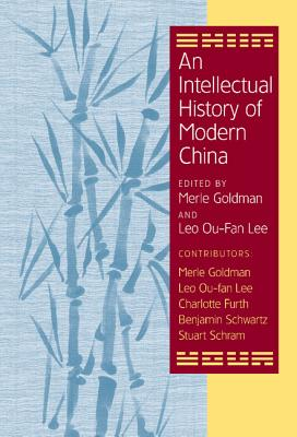 Image for An Intellectual History of Modern China (Cambridge Modern China Series)