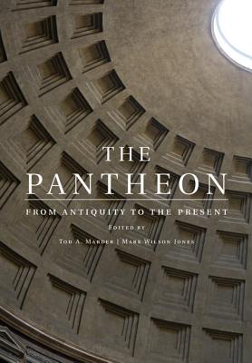 Image for The Pantheon: From Antiquity to the Present