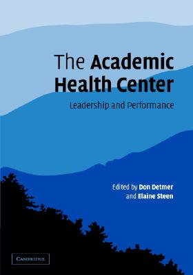 Image for The Academic Health Center: Leadership and Performance