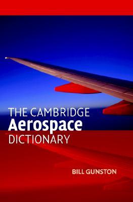 Image for The Cambridge Aerospace Dictionary (Cambridge Aerospace Series)