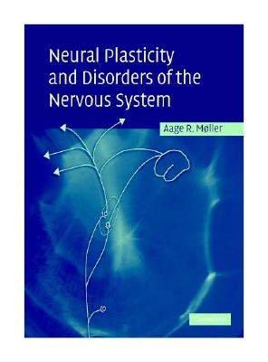 Image for Neural Plasticity and Disorders of the Nervous System