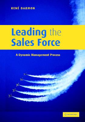 Image for Leading the Sales Force: A Dynamic Management Process