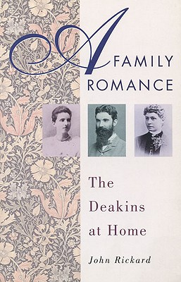 Image for A Family Romance: The Deakins at Home