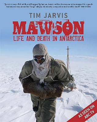 Image for Mawson: Life and Death in Antarctica