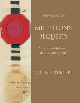Image for Mr. Felton's Bequests - New Edition