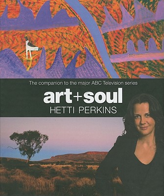 Image for Art + Soul : a journey into The World of Aboriginal Art