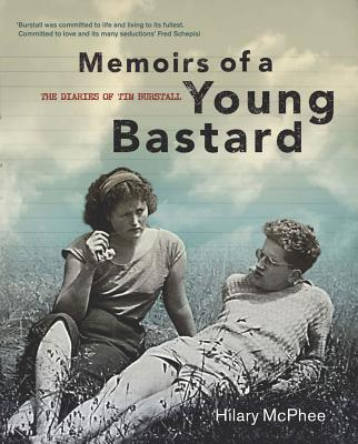 Image for Memoirs of a Young Bastard: The Diaries of Tim Burstall  November 1953 to December 1954