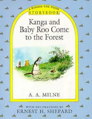 Image for Kanga and Baby Roo Come to the Forest (A Winnie-the-Pooh Storybook)