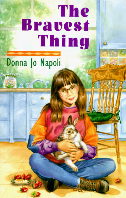 The Bravest Thing, DONNA JO NAPOLI