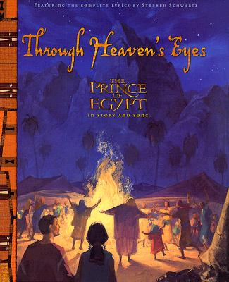 Image for Through Heaven's Eyes: The Prince Of Egypt In Story And Song