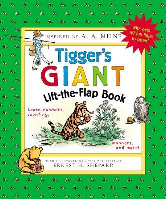 Tigger's Giant Lift-the-flap Book (Winnie-the-Pooh), A. A. Milne