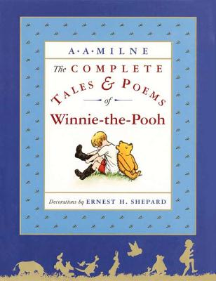 Image for The Complete Tales and Poems of Winnie-the-Pooh