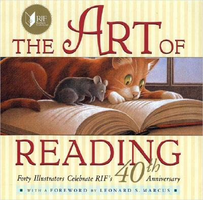 Image for The Art of Reading: Forty Illustrators Celebrate RIF's 40th Anniversary