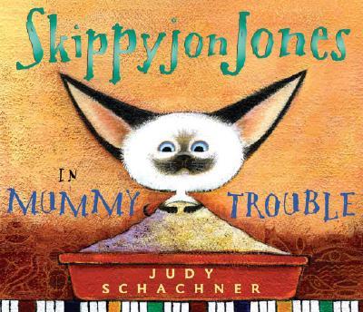 Image for SKIPPYJON JONES IN MUMMY TROUBLE