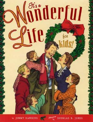 It's a Wonderful Life for Kids, Jimmy Hawkins