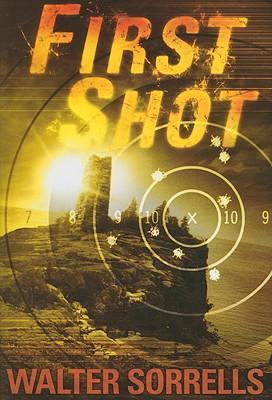 First Shot, Walter Sorrells