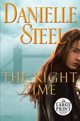 Image for The Right Time: A Novel (Random House Large Print)