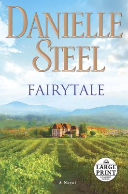 Fairytale: A Novel, Danielle Steel