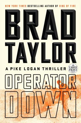 Image for Operator Down: A Pike Logan Thriller