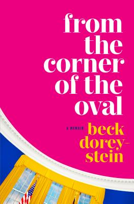 Image for From the Corner of the Oval: A Memoir