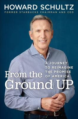 Image for From the Ground Up: A Journey to Reimagine the Promise of America