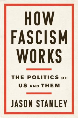 Image for How Fascism Works The Politics of Us and Them