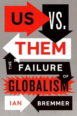 Image for Us vs. Them: The Failure of Globalism