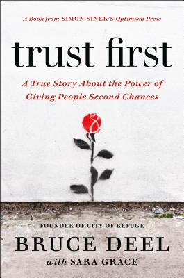 Image for TRUST FIRST: A True Story About the Power of Givin