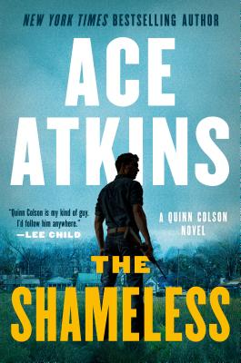 Image for The Shameless (A Quinn Colson Novel)